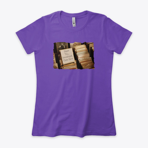 Pssst!  Genealogist Over Here Purple Rush T-Shirt Front
