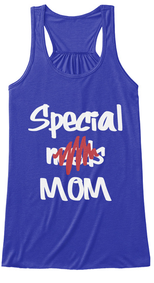 Special Needs Mom True Royal T-Shirt Front