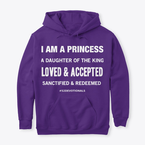 I am a princess Purple Hoodie by Anna Szabo #52Devotionals Christian Poems for women