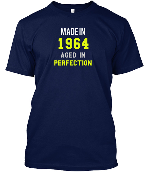 Made In 1964 Aged In Perfection Navy T-Shirt Front