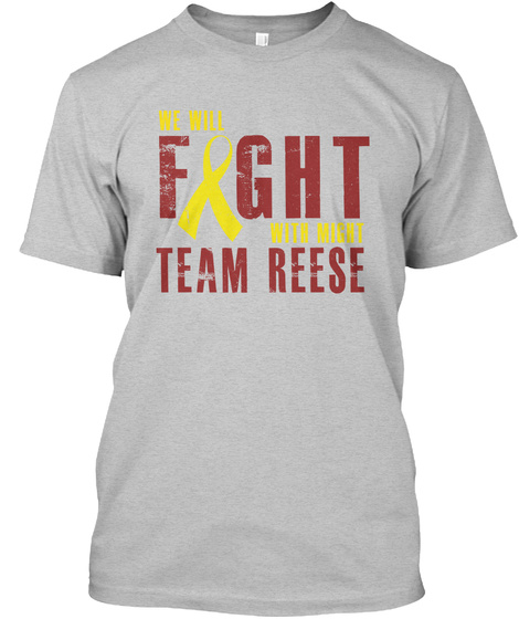 Fight With Might Team Reese! Light Heather Grey  T-Shirt Front