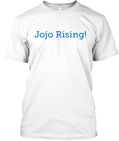 Jojo Raising! White T-Shirt Front