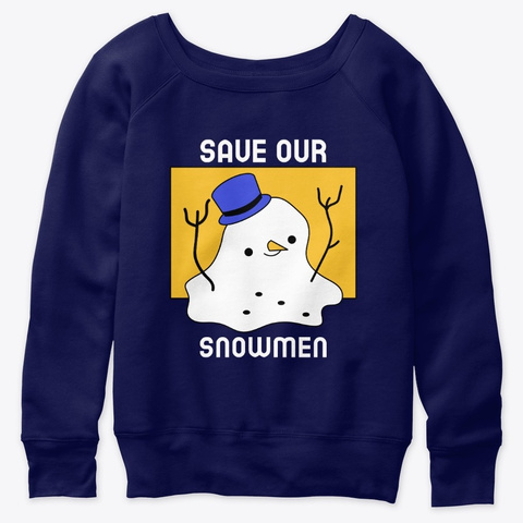 Save Our Snowmen. Climate Change. Navy  T-Shirt Front