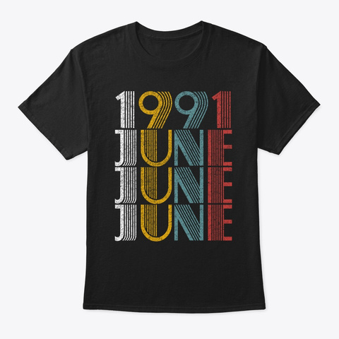 June 1991 Birthday Vintage Style Black T-Shirt Front