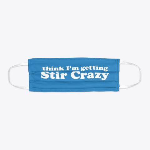 'stir Crazy' Mask Denim Blue T-Shirt Flat