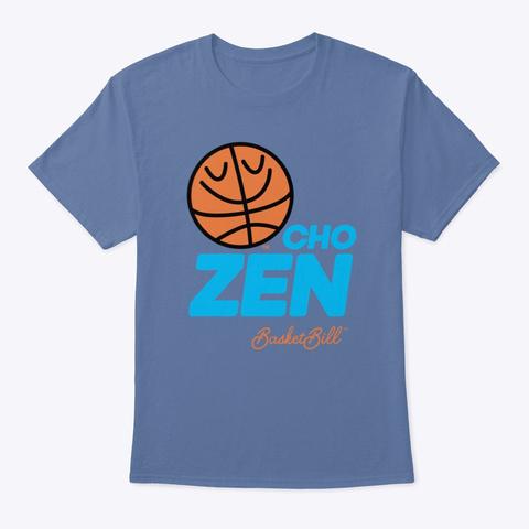 Basket Bill™ Cho Zen Denim Blue T-Shirt Front