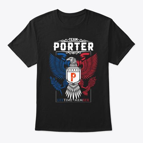 Team Porter Lifetime Member ,Porter Name Black T-Shirt Front