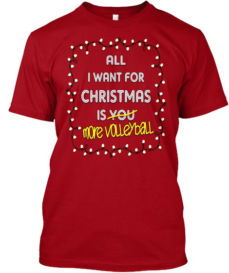 More Volleyball For Christmas Deep Red T-Shirt Front