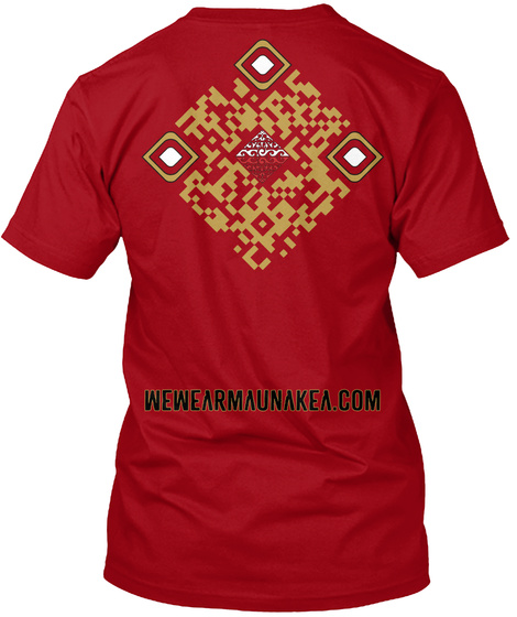 Wewearmaunakea.Com Deep Red T-Shirt Back