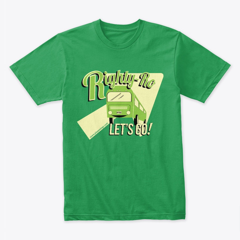 Righty Ro Let's Go! Kelly Green T-Shirt Front