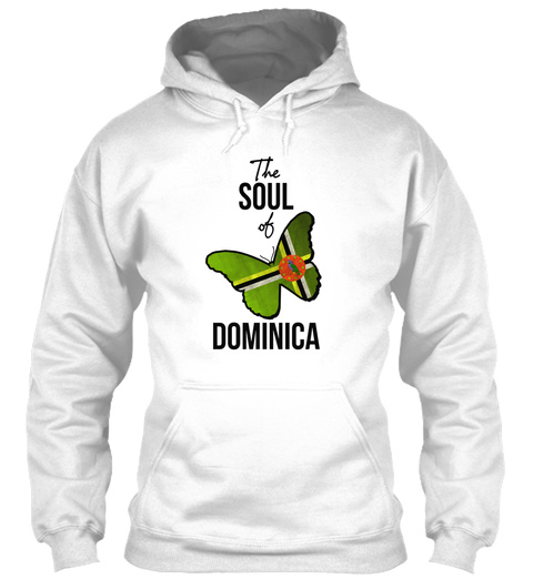 The Soul Of Dominica White Sweatshirt Front