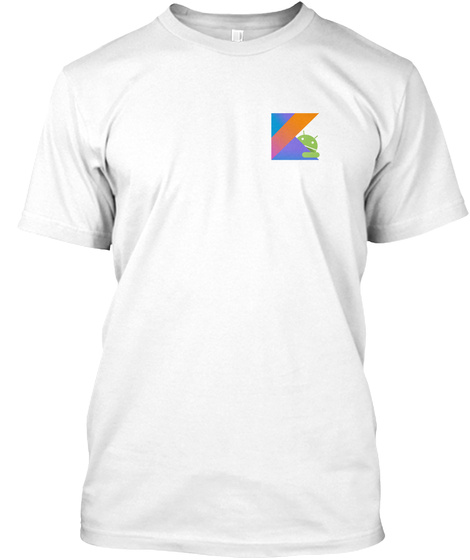 Kotlin T Shirt For Android Developers White T-Shirt Front