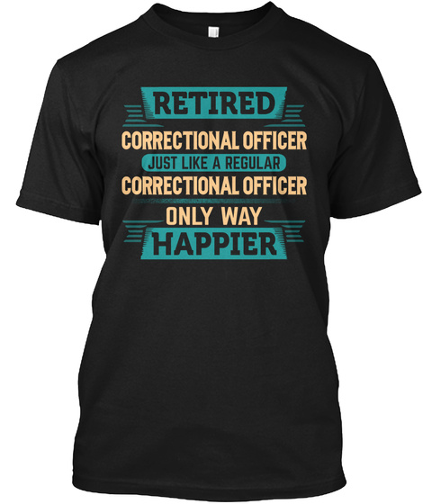 Awesome Retired Correctional Officer Black T-Shirt Front