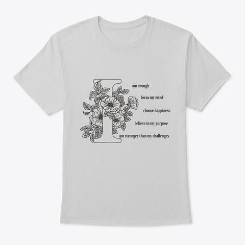 I Am My Best Self Light Steel T-Shirt Front