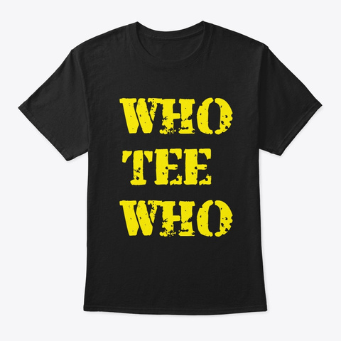 Who Tee Who   Bold Black T-Shirt Front