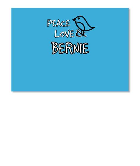 Peace Love Bernie Lt Blue T-Shirt Front