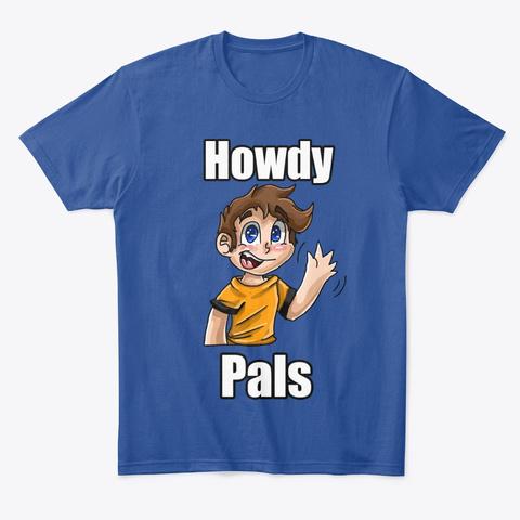 "Setherson ""Howdy Pals"" Merch Deep Royal T-Shirt Front"