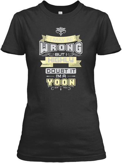 May Be Wrong Yoon T Shirts Black T-Shirt Front