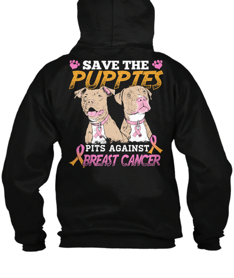 Save The Pupptes Pits Against Breast Cancer Black Maglietta Back