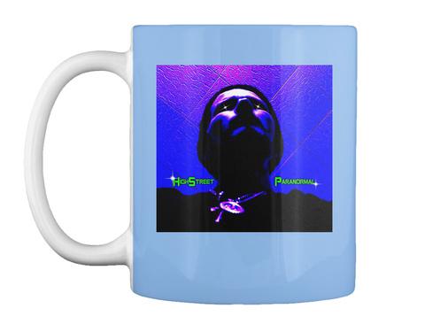 Coffee Break High Street Paranormal Tv  Powder Blue T-Shirt Front