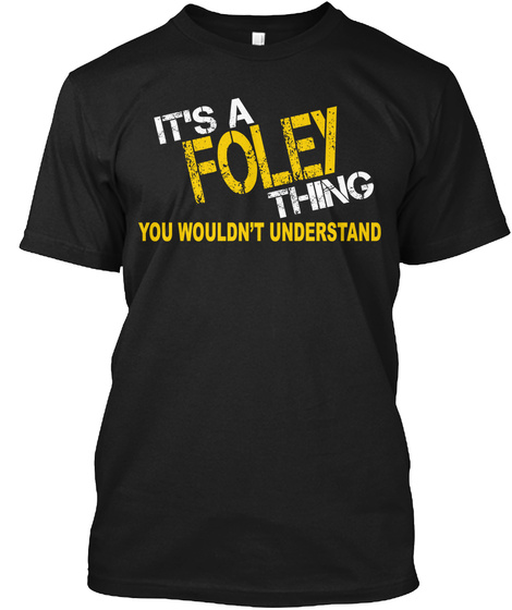 Foley Thing [Limited Time Sale] Black T-Shirt Front