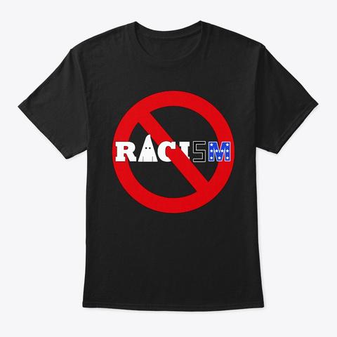 No Racism Black T-Shirt Front