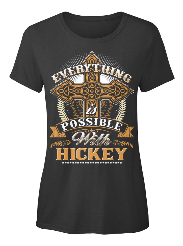 On-trend-Everything-Possible-With-Hickey-T-shirt-T-shirt-Elegant-pour-Femme
