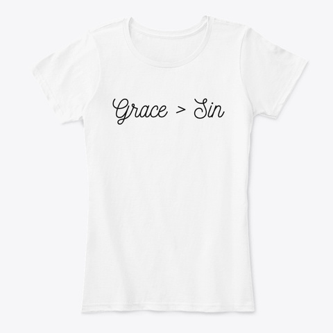 Grace > Sin White T-Shirt Front