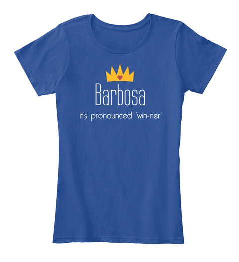 Barbosa It's Pronounced 'win Ner' Deep Royal  T-Shirt Front