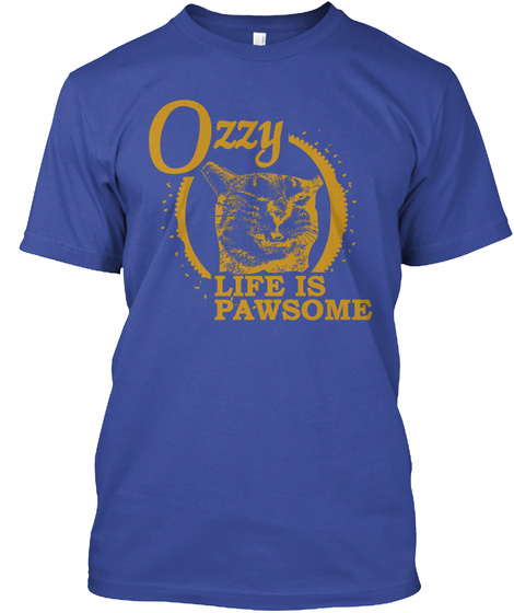 Ozzy Life Is Pawsome Deep Royal T-Shirt Front