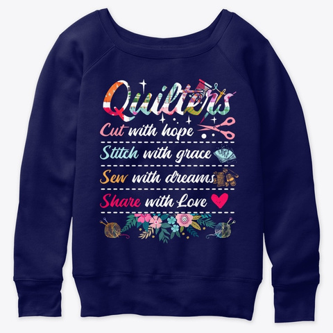 Quilters Cut With Hope Stitch With Grace Navy  T-Shirt Front