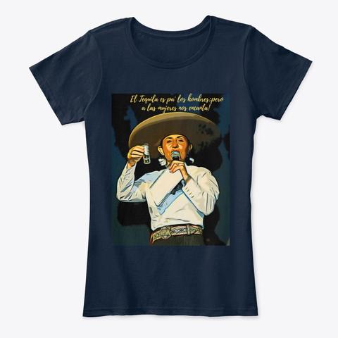 El Tequila Es Pa' Los Hombres! New Navy T-Shirt Front