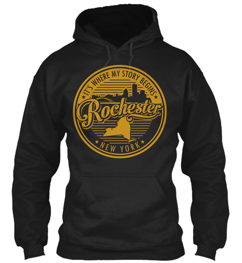 Its Where My Story Begins Rochester New York Black T-Shirt Front
