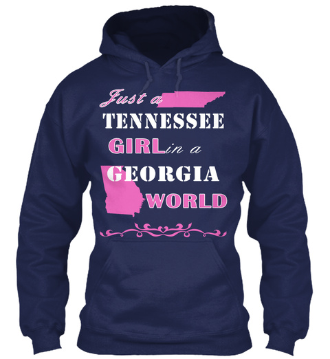 Just A Tennessee Girl In A Georgia World Navy Sweatshirt Front