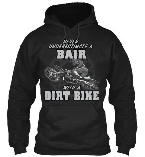 Bair With A Dirt Bike Black T-Shirt Front