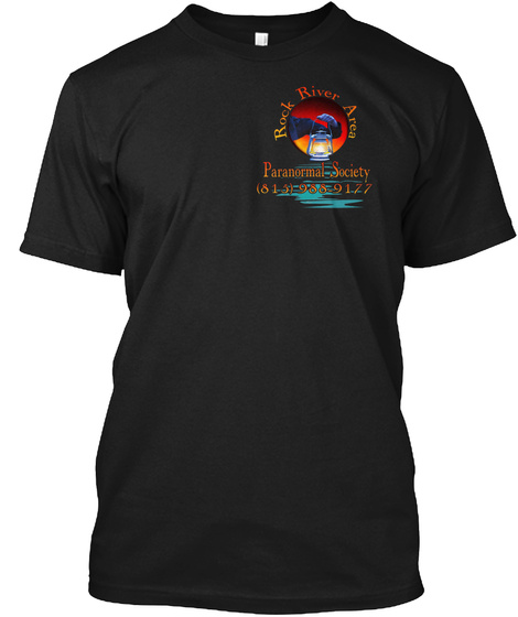 Rock River Area Paranormal Society (815) 988 9177  Black T-Shirt Front