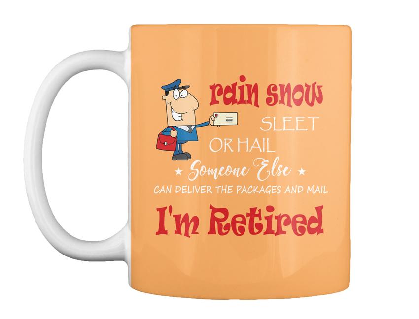 miniature 63 - Funny Retired Postal Worker Mailman Tee - Rain Suck Sleet Or Gift Coffee Mug