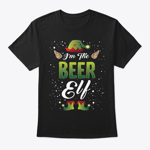 Matching Family Gift, I'm The Beer Elf Black T-Shirt Front