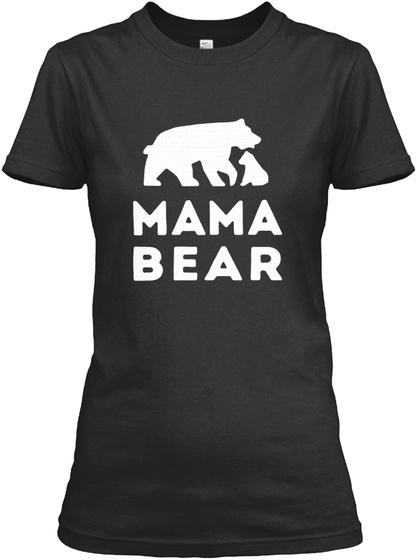 Mama Bear And Son Gift Motherday Shirts Black T-Shirt Front