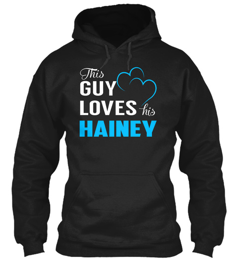 Guy Loves Hainey   Name Shirts Black T-Shirt Front