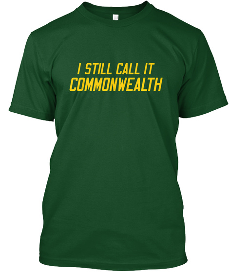 I Still Call It Commonwealth Deep Forest T-Shirt Front