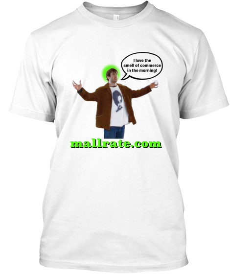 Buy Your Very Own Mallrate T Shirt! White T-Shirt Front
