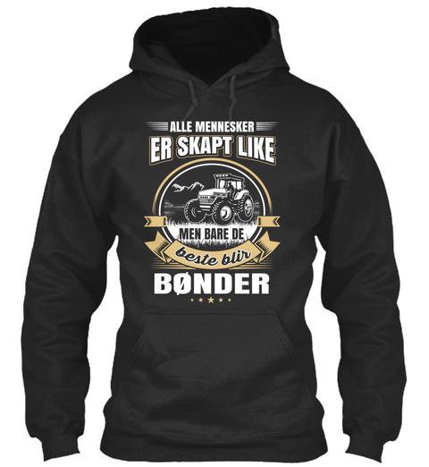 Alle Mennesker Er Skapt Like Men Bare De Beste Blir Bonder Jet Black T-Shirt Front