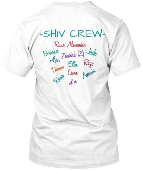 Shiv Crew Rune Alexander Berserker Zeveriah Jack Levi Ellie Raze Devine Rowa Owen Assassin Lex White T-Shirt Back