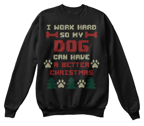 Ugly Christmas Sweater Shirt Dog Lover Black T-Shirt Front