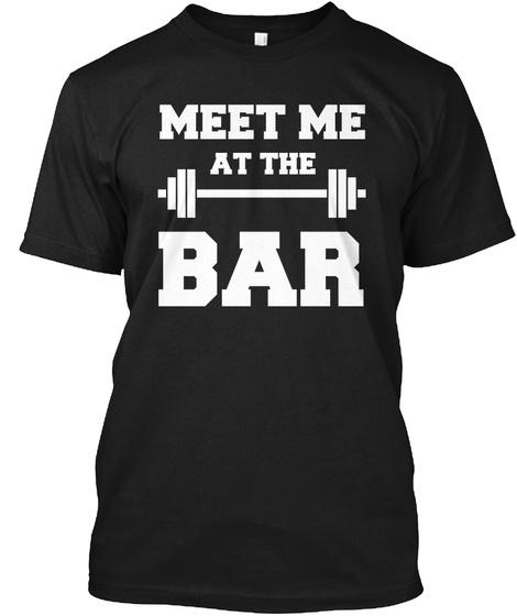 Meet Me At The Bar Black T-Shirt Front