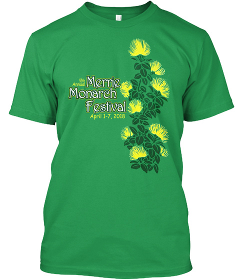 Merrie Monarch Festival April 1 7, 2018 Kelly Green T-Shirt Front