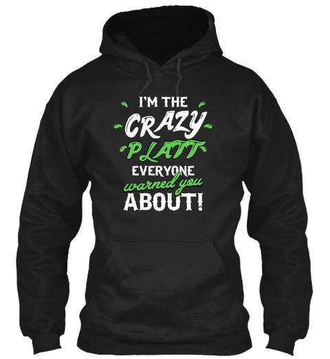 Platt Crazy Name Shirt Black T-Shirt Front