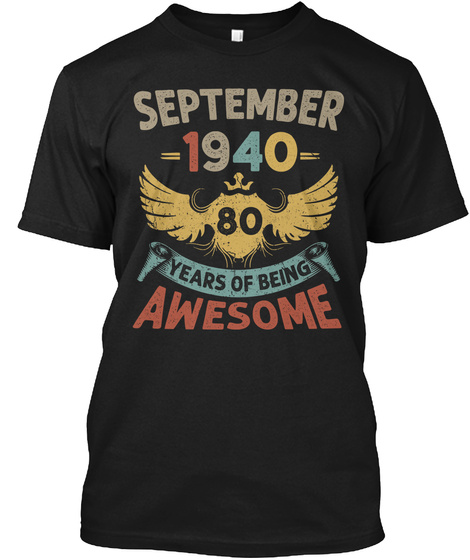 80th Birthday Gift Born In September Black T-Shirt Front