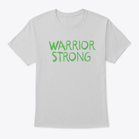 Warrior Strong Light Steel T-Shirt Front